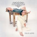 True Love/Papermoon