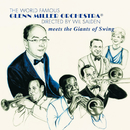 Meets The Giants Of Swing/Glenn Miller