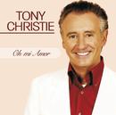 Oh mi amor/Tony Christie