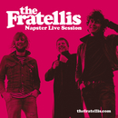 Napster Live Session (5 tracks)/The Fratellis
