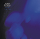 Divine Shadows/Dhafer Youssef