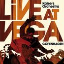Live At Vega/Kaizers Orchestra