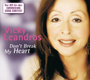 Don't Break My Heart/Vicky Leandros
