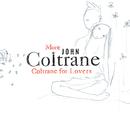 コルトレーン・フォー・ラヴァーズII/John Coltrane