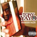 Thoughts Of A Predicate Felon/Tony Yayo