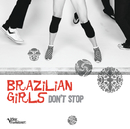Don't Stop/Brazilian Girls