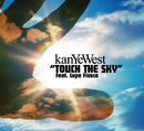Touch The Sky (int'l 2 trk single)/Kanye West