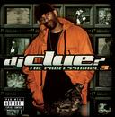 The Professional 3/DJ Clue