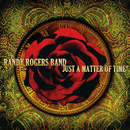 Just A Matter Of Time/Randy Rogers Band