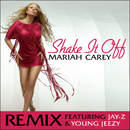 Shake It Off Remix featuring Jay-Z and Young Jeezy/MARIAH CAREY