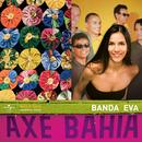 Axé Bahia/Banda Eva