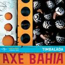 Axé Bahia/Timbalada