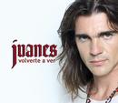 Volverte A Ver/Juanes