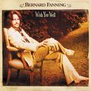 Wish You Well (International Version)/Bernard Fanning