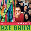 Axé Bahia/Banda Beijo