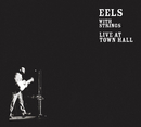 Live At Town Hall/Eels