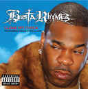 I Love My B**** (International Version) (feat. will.i.am, Kelis)/Busta Rhymes