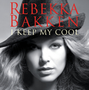 I Keep My Cool/Rebekka Bakken