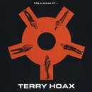 Life In Times Of.../Terry Hoax