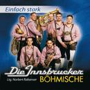 Einfach Stark/Die Innsbrucker Böhmische