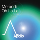 Oh La La (Hi Tack Remix)/Morandi