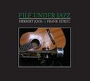 File Under Jazz/Herbert Joos, Frank Kuruc