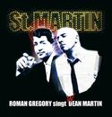 St. Martin - Roman Gregory singt D(W)ean Martin/Roman Gregory