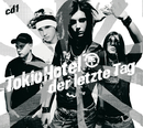 Der letzte Tag (Exclusive Version)/Tokio Hotel