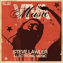 illectronic Music (E Release)/Steve Lawler