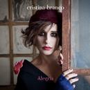 Alegria/Cristina Branco