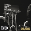 Started From the Bottom (Explicit Version)/Drake