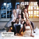 Uni (Deluxe-painos)/Club For Five