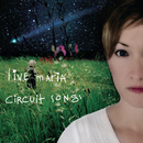 Circuit Songs/Live Maria Roggen