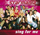 Sing For Me/Starmaniacs