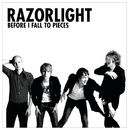 Before I Fall To Pieces/Razorlight