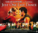 Just One Last Dance/Sarah Connor