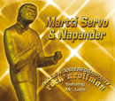 Boogiewoogiereggaepartyrock'nrollman/Martti Servo & Napander