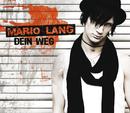 Dein Weg/Mario Lang