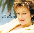 Aloha Blue/Monika Martin