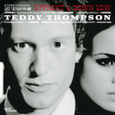Up Front & Down Low/Teddy Thompson