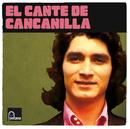El Cante Del Cancanilla/Cancanilla