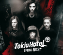 Spring nicht (Exclusive Version)/Tokio Hotel