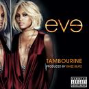 Tambourine/Eve
