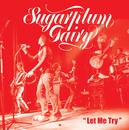 Let Me Try/Sugarplum Fairy