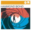 Hammond Bond (Jazz Club)/Ingfried Hoffmann