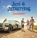 Etupenkillä/Jani & Jetsetters