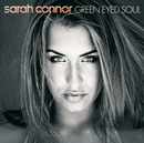 Green Eyed Soul/Sarah Connor