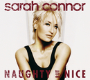 Naughty But Nice (Digital Version)/Sarah Connor