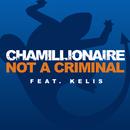 Not A Criminal/Chamillionaire