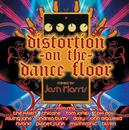 Distortion On The Dance Floor/Josh Harris